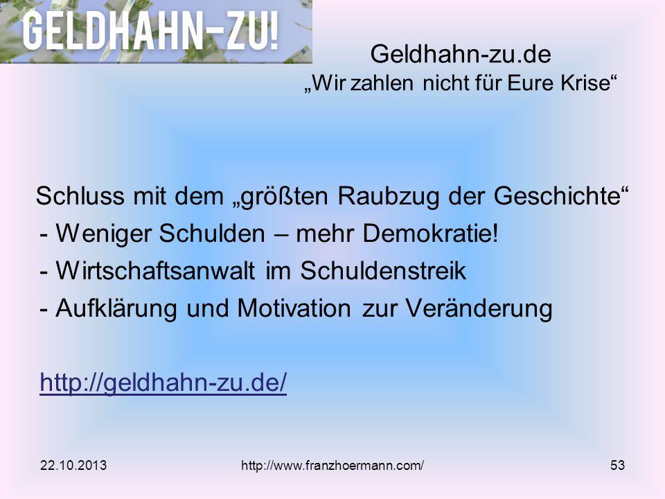 """Geldhahn-zu.de """"Wir zahlen nicht für Eure Krise"""