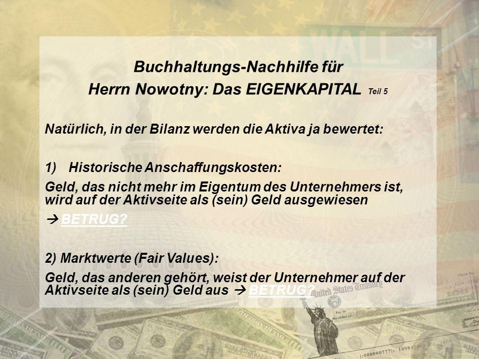 Buchhaltungs-Nachhilfe für Herrn Nowotny: Das EIGENKAPITAL Teil 5