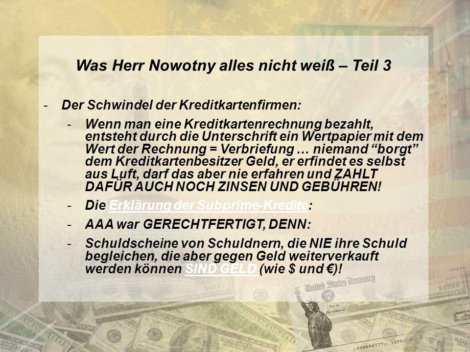 Was Herr Nowotny alles nicht weiß – Teil 3