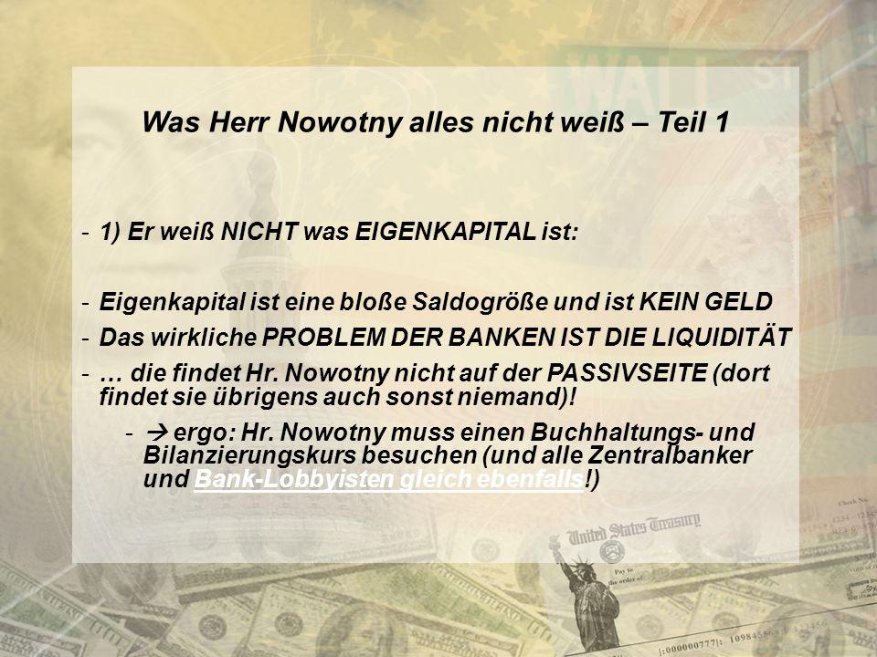 Was Herr Nowotny alles nicht weiß – Teil 1