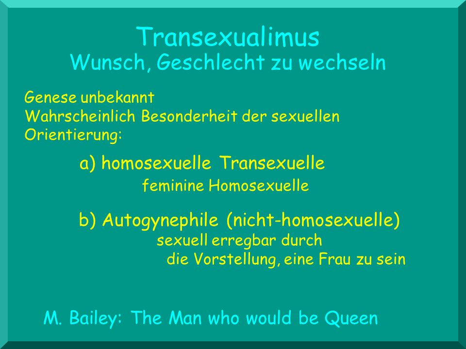 Transexualimus Wunsch, Geschlecht zu wechseln