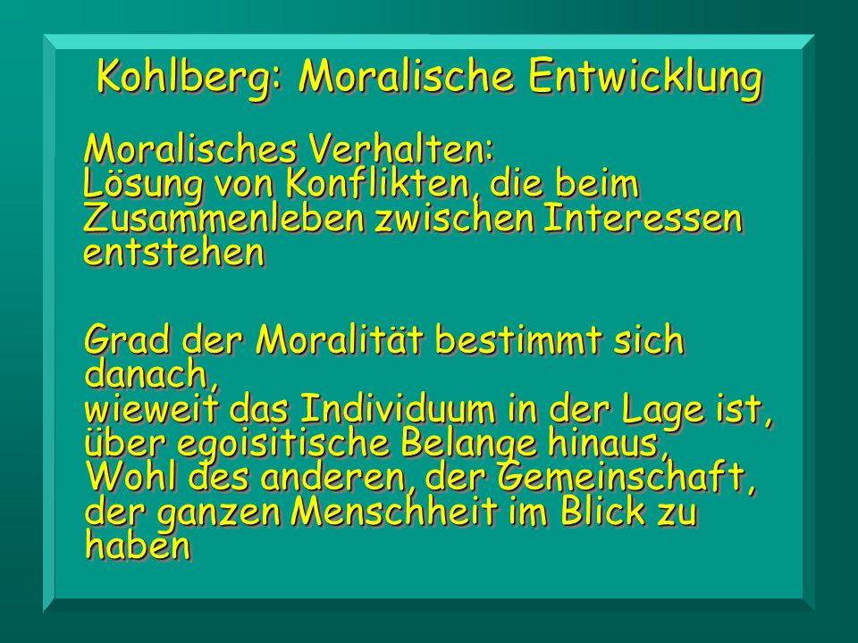Kohlberg: Moralische Entwicklung