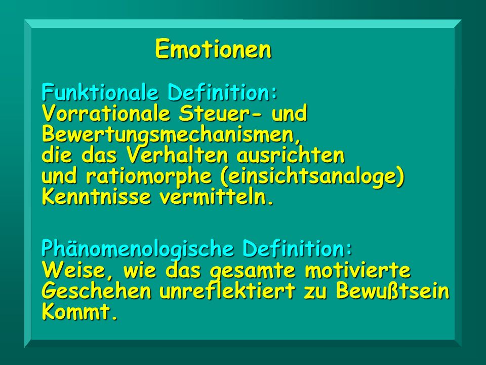 Emotionen Funktionale Definition: Vorrationale Steuer- und
