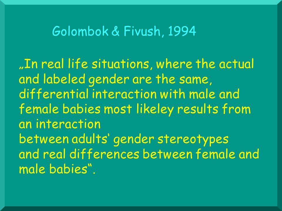 Golombok & Fivush, 1994