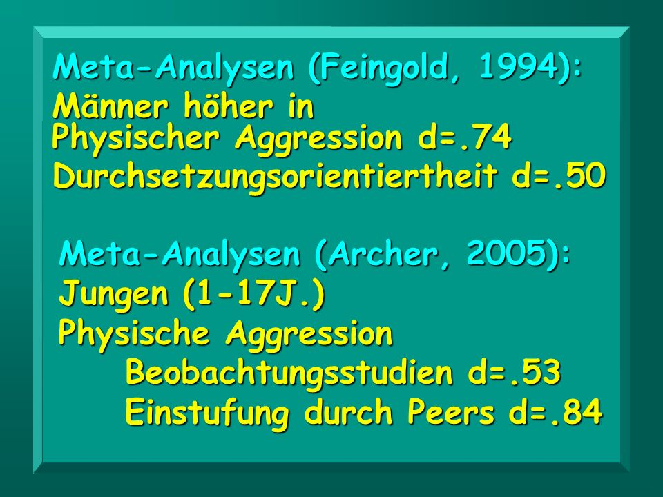 Meta-Analysen (Feingold, 1994):