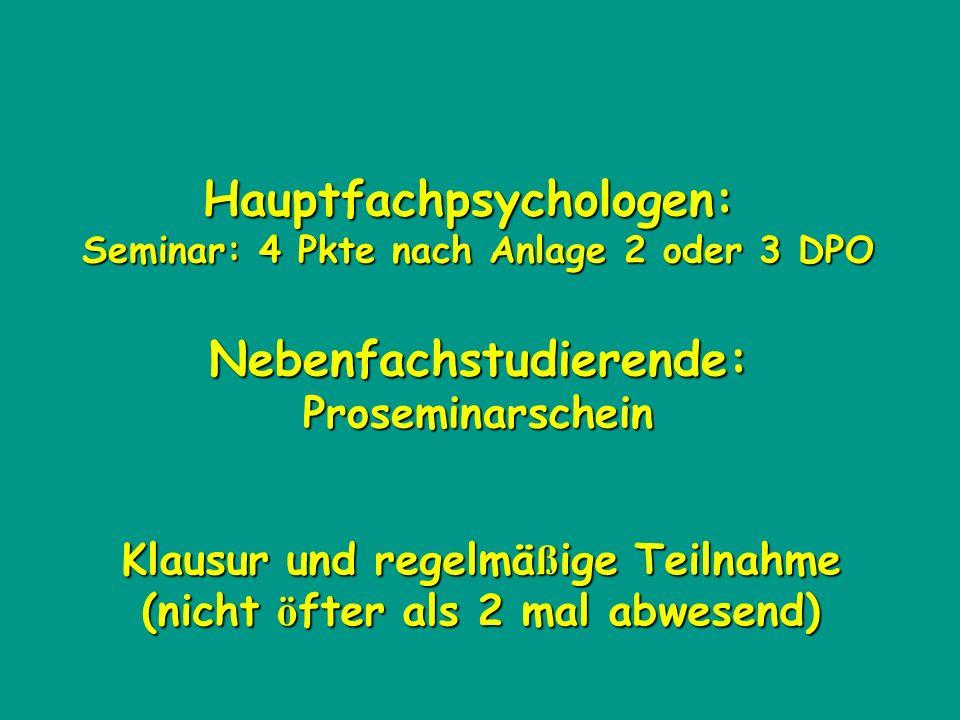 Hauptfachpsychologen: Nebenfachstudierende: