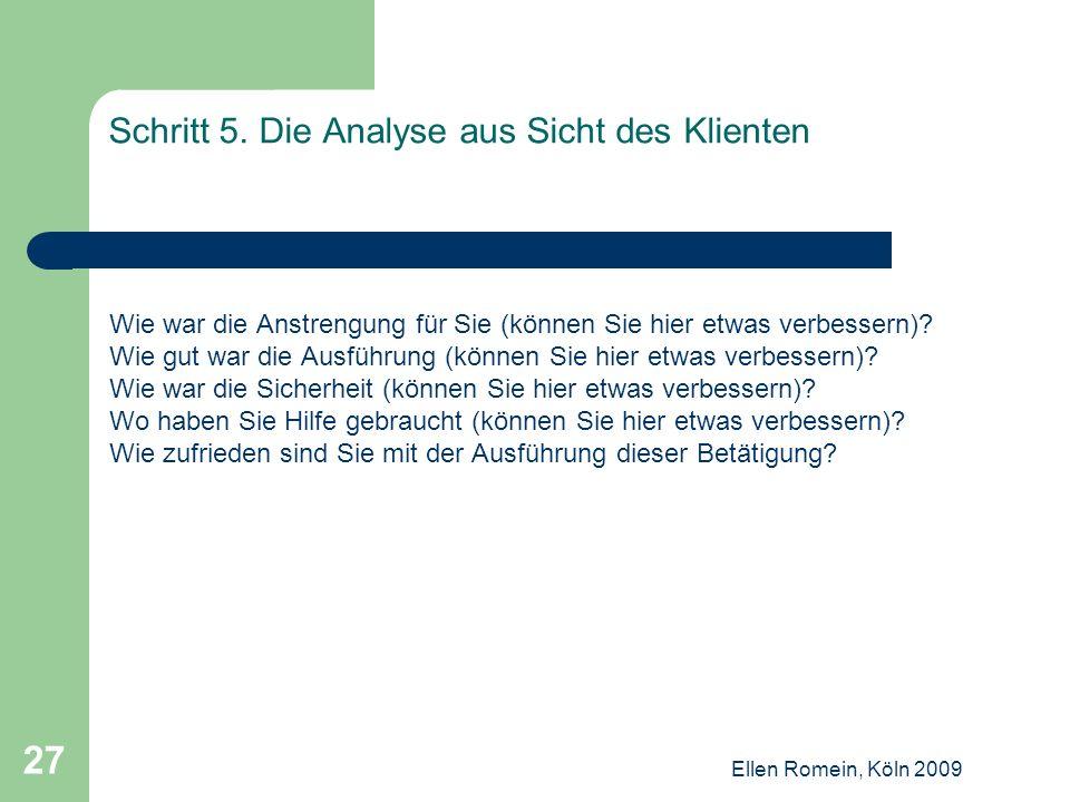 Schritt 5. Die Analyse aus Sicht des Klienten