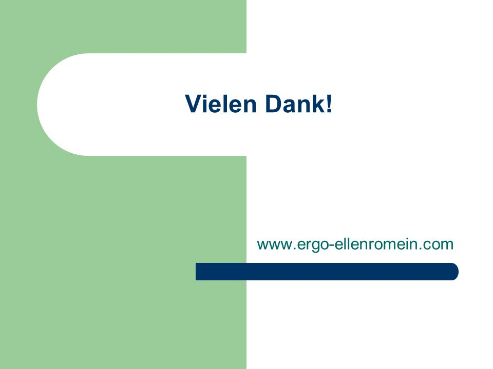 Vielen Dank! www.ergo-ellenromein.com