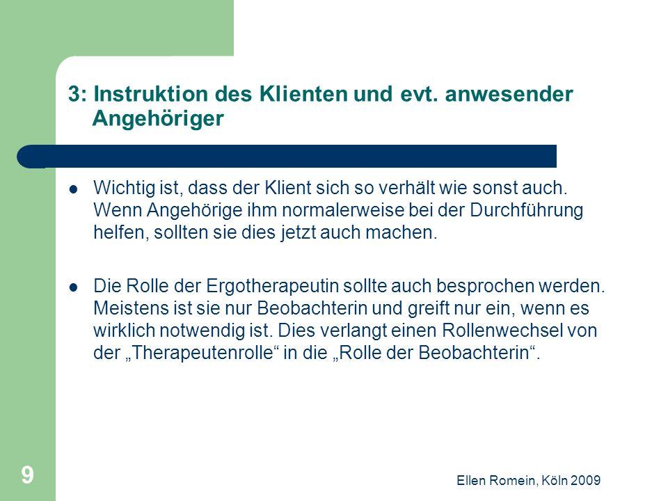 3: Instruktion des Klienten und evt. anwesender Angehöriger