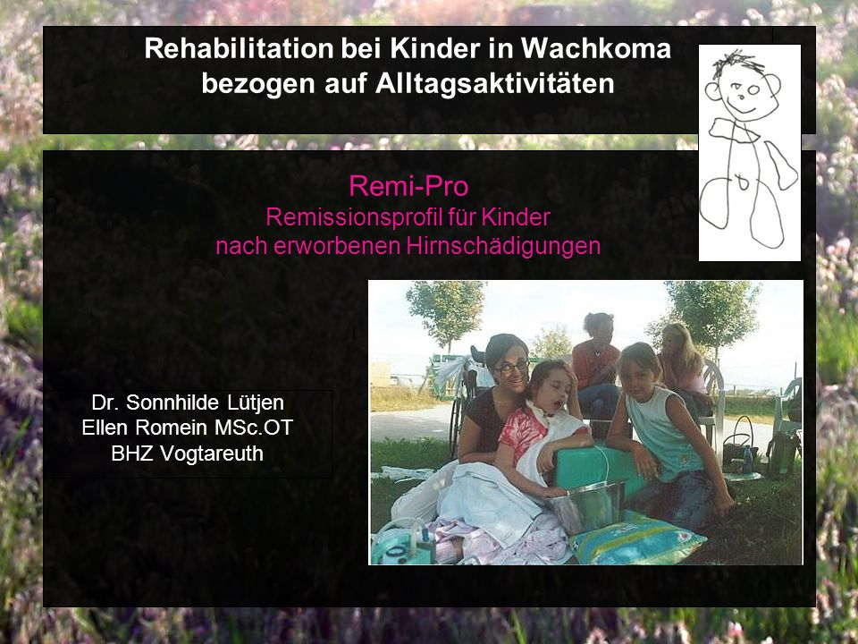 Dr. Sonnhilde Lütjen Ellen Romein MSc.OT BHZ Vogtareuth