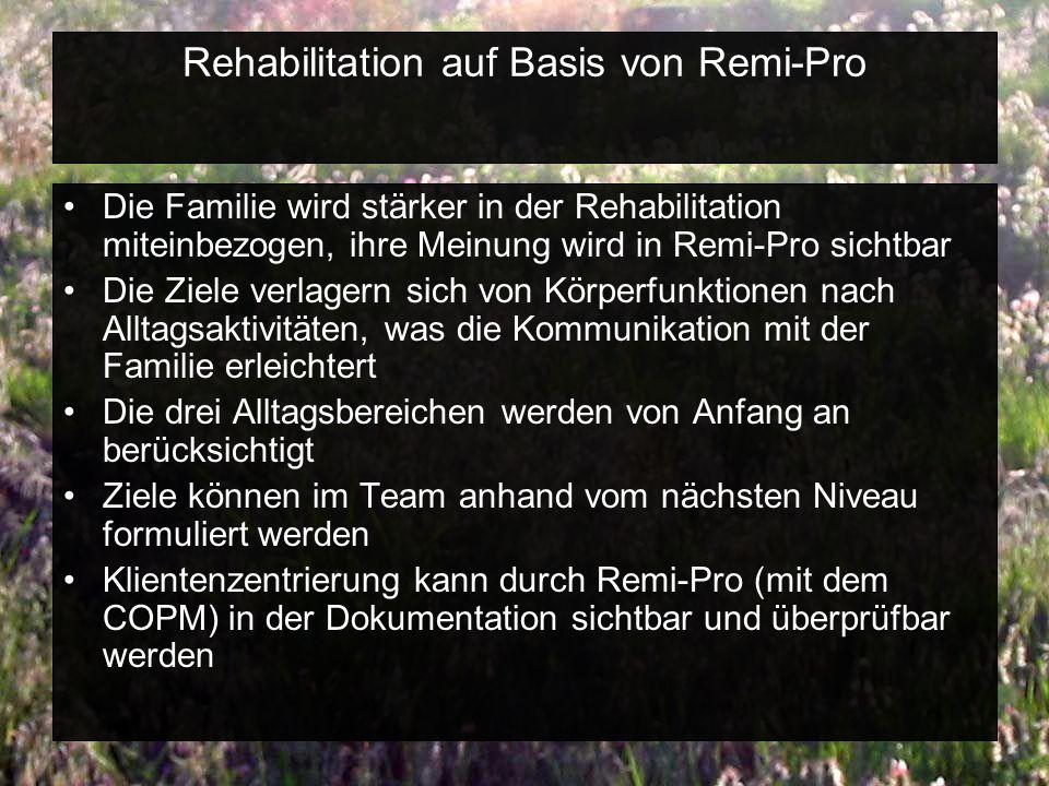 Rehabilitation auf Basis von Remi-Pro