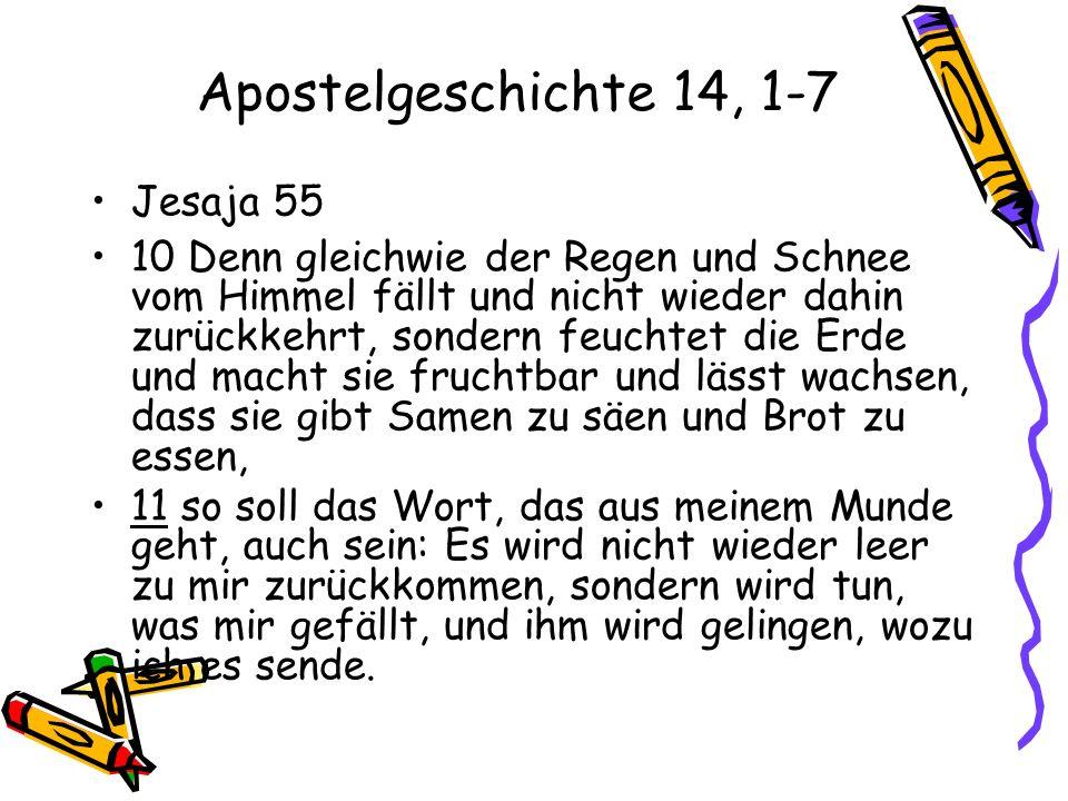 Apostelgeschichte 14, 1-7 Jesaja 55