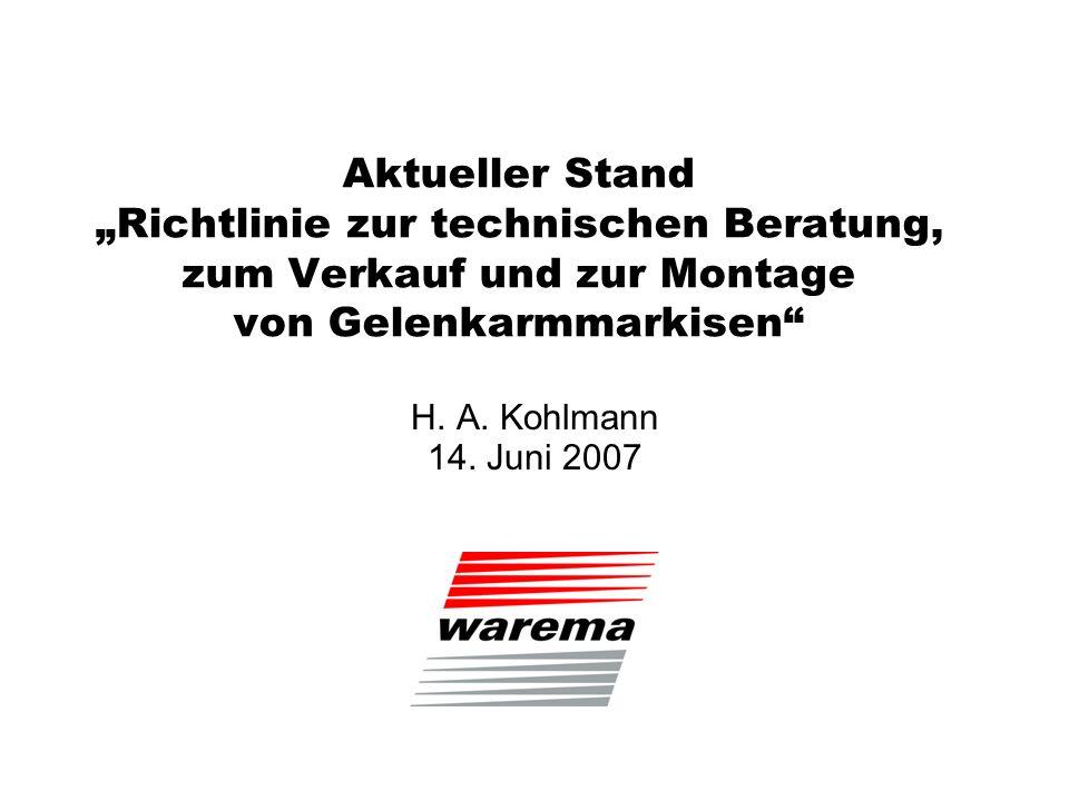 """Aktueller Stand """"Richtlinie zur technischen Beratung, zum Verkauf und zur Montage von Gelenkarmmarkisen"""