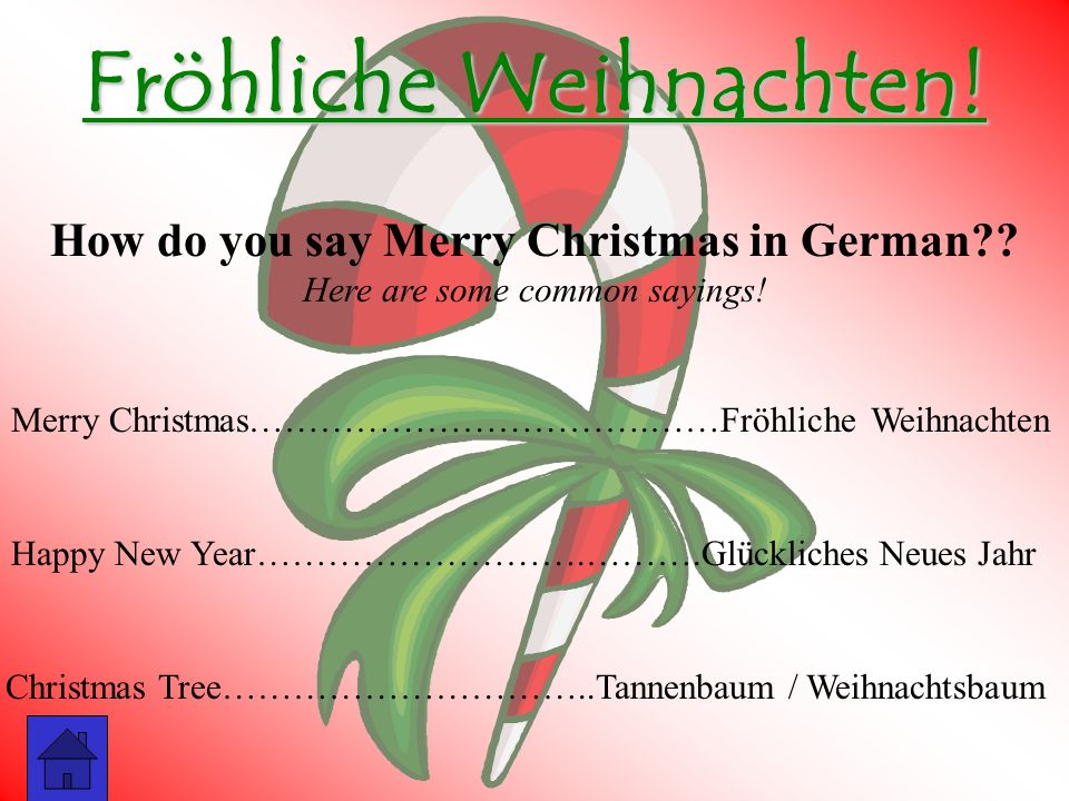 Fröhliche Weihnachten! How do you say Merry Christmas in German