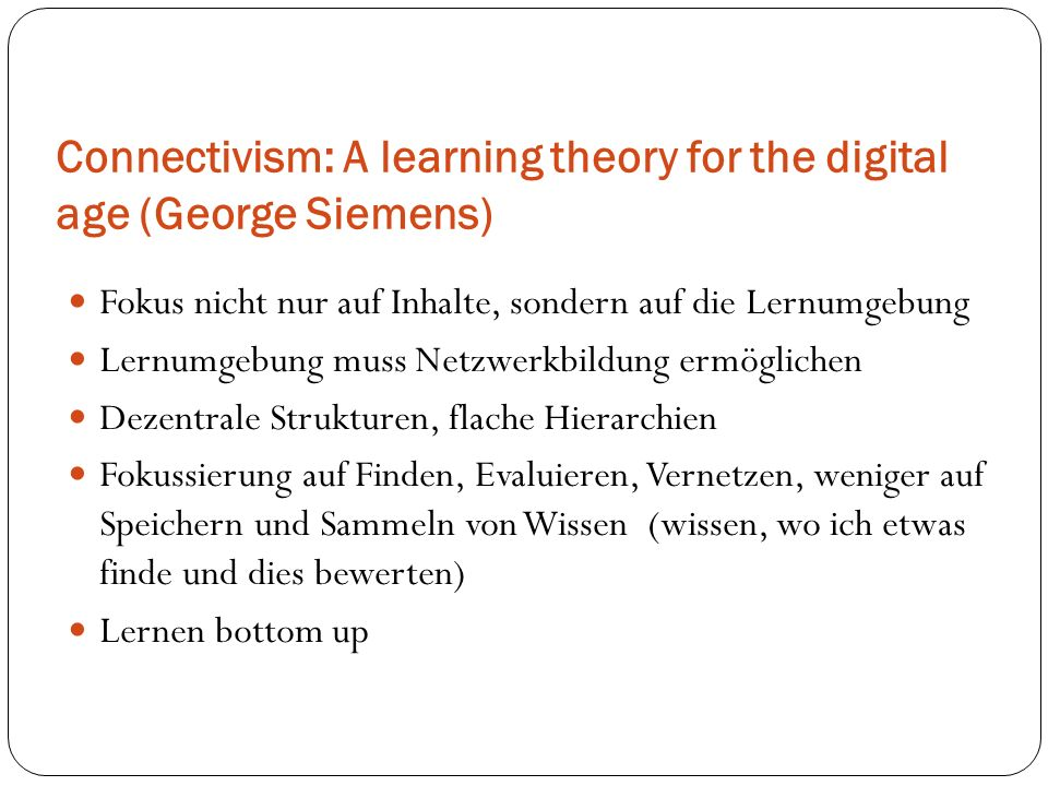 Connectivism: A learning theory for the digital age (George Siemens)