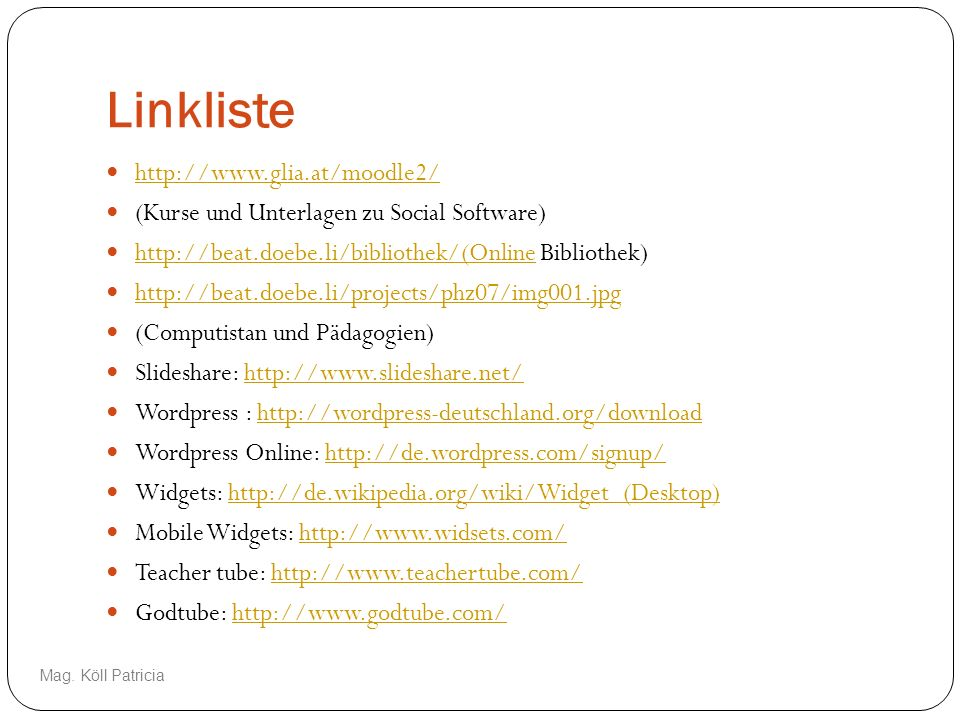 Linkliste http://www.glia.at/moodle2/