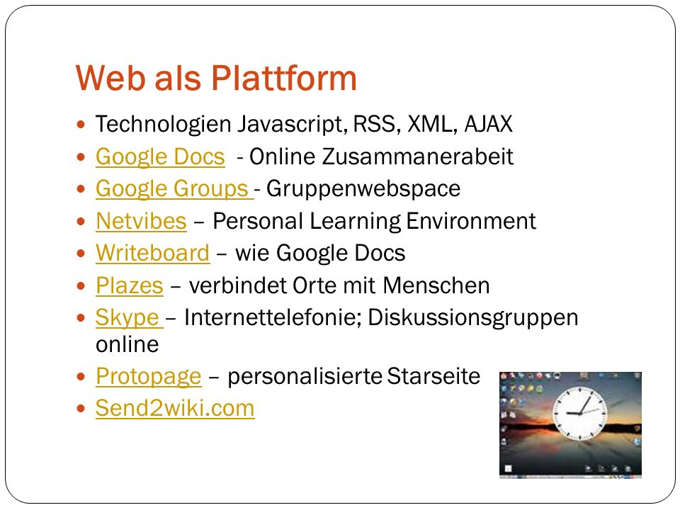Web als Plattform Technologien Javascript, RSS, XML, AJAX