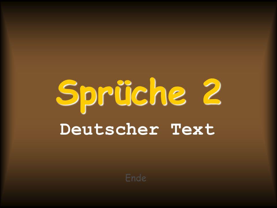 Sprüche 2 Deutscher Text Ende