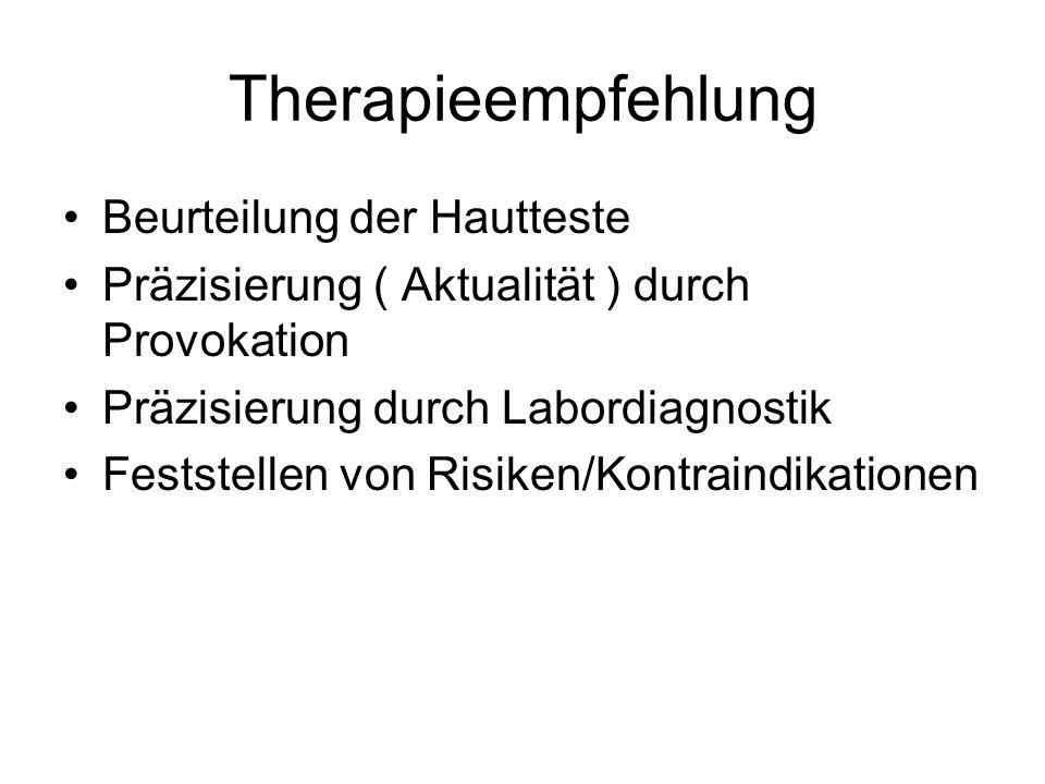 Therapieempfehlung Beurteilung der Hautteste