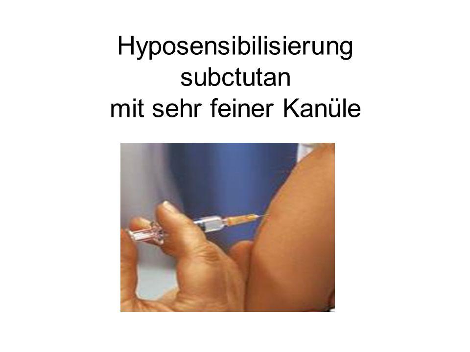 Hyposensibilisierung subctutan mit sehr feiner Kanüle