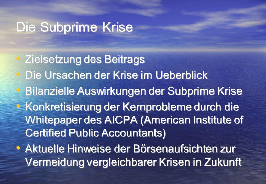 Die Subprime Krise Zielsetzung des Beitrags