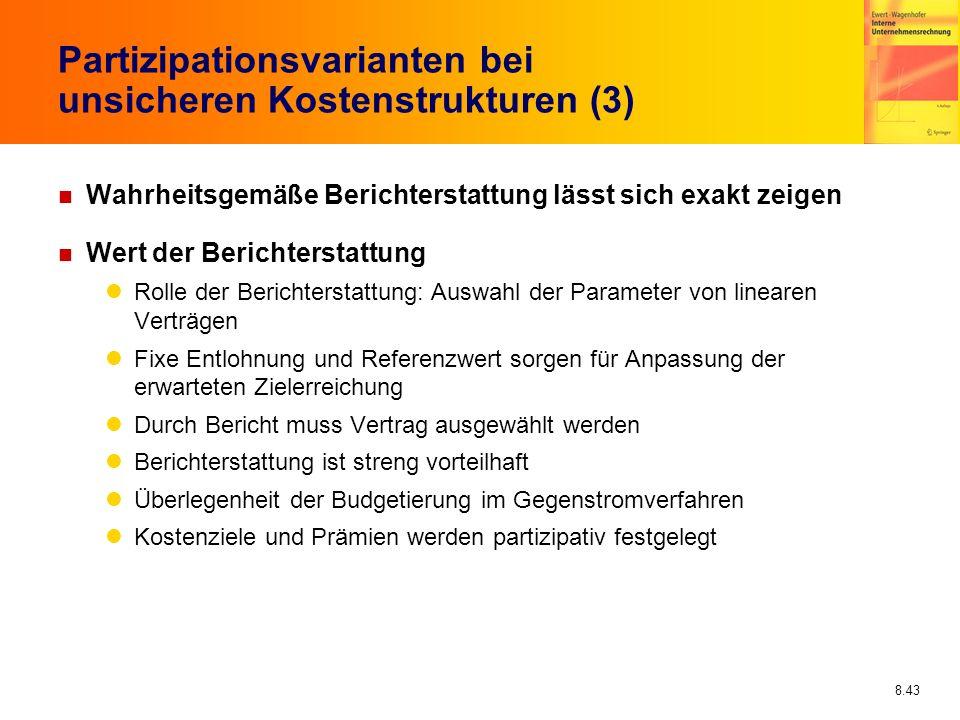 Partizipationsvarianten bei unsicheren Kostenstrukturen (3)
