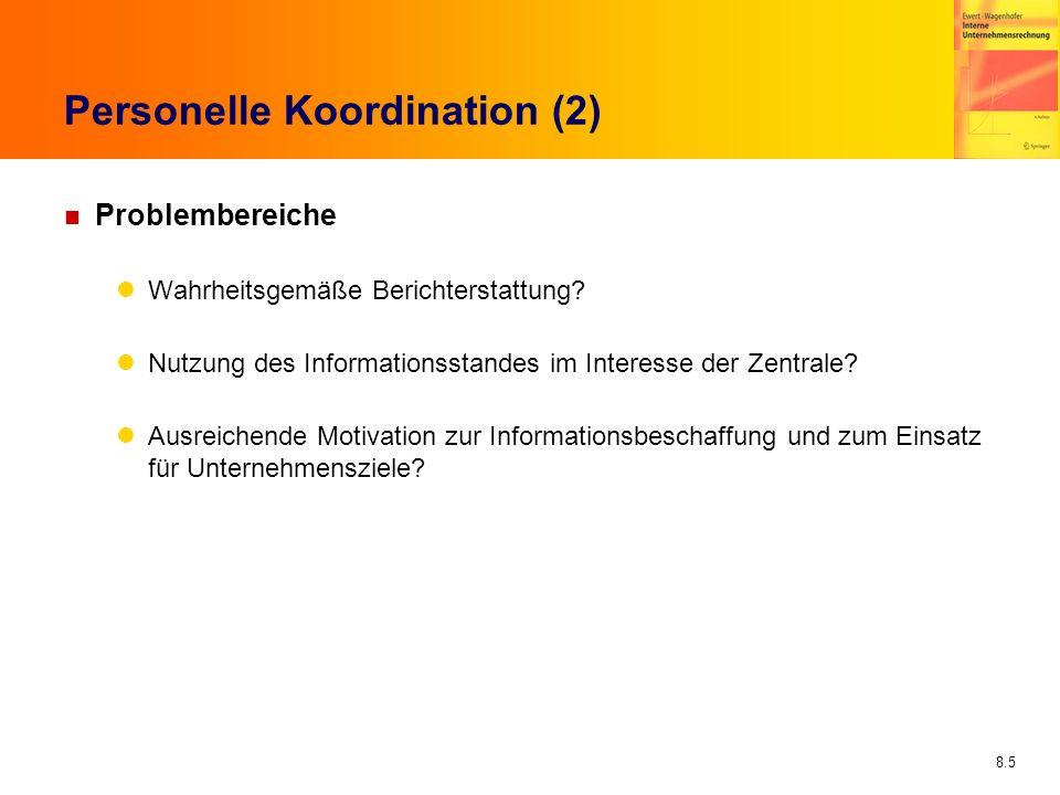 Personelle Koordination (2)