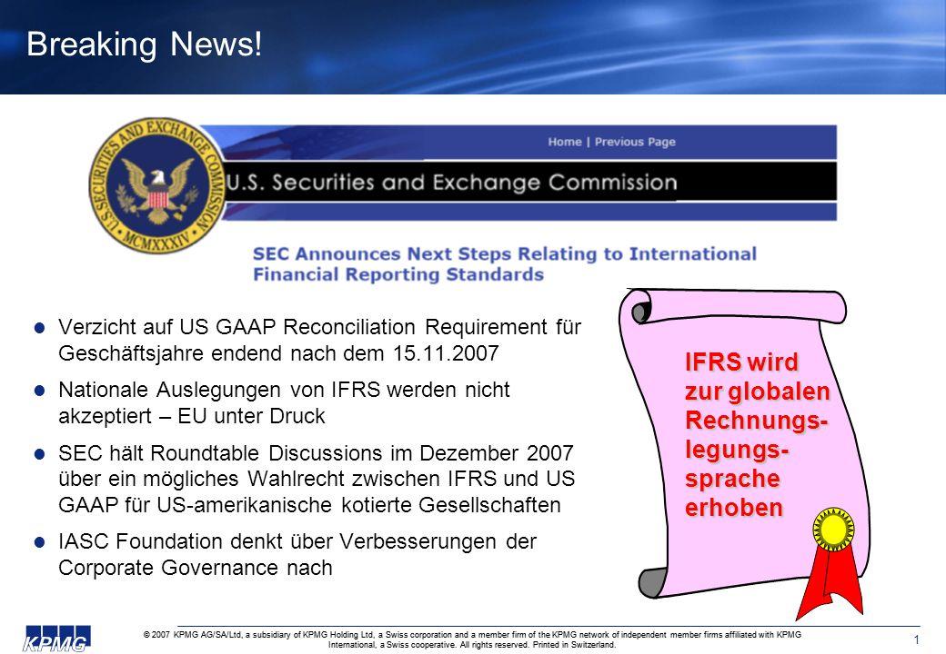 Breaking News! Verzicht auf US GAAP Reconciliation Requirement für Geschäftsjahre endend nach dem 15.11.2007.