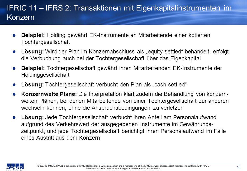 IFRIC 11 – IFRS 2: Transaktionen mit Eigenkapitalinstrumenten im Konzern