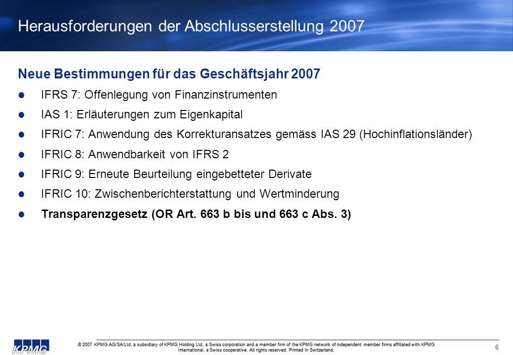 Herausforderungen der Abschlusserstellung 2007