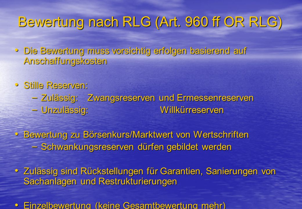 Bewertung nach RLG (Art. 960 ff OR RLG)