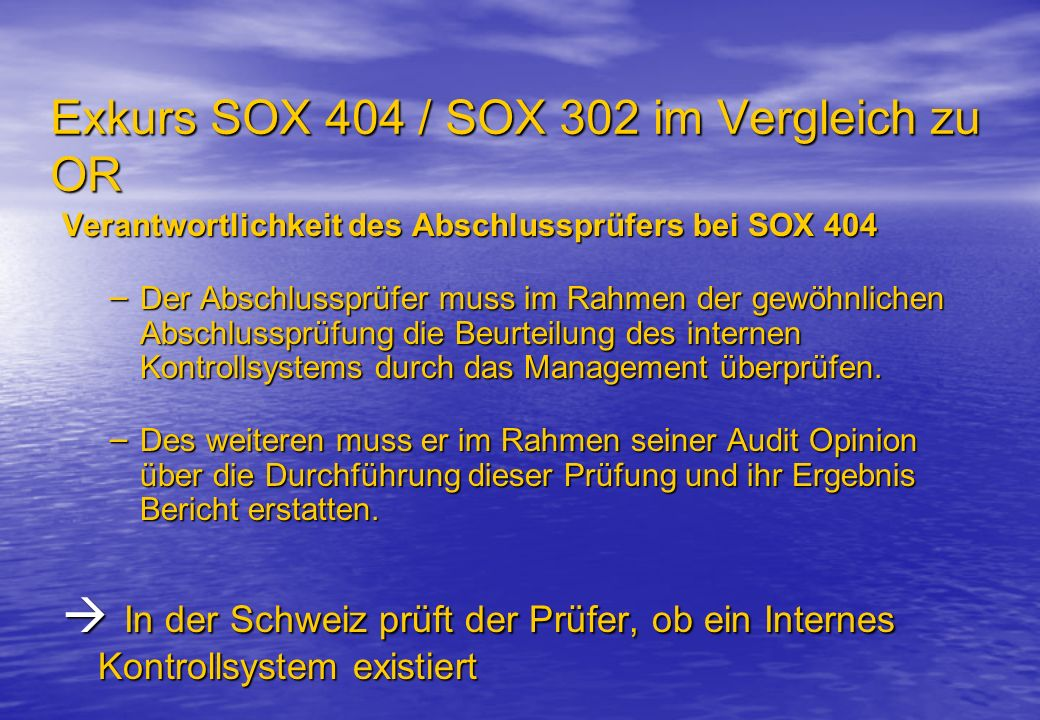 Exkurs SOX 404 / SOX 302 im Vergleich zu OR