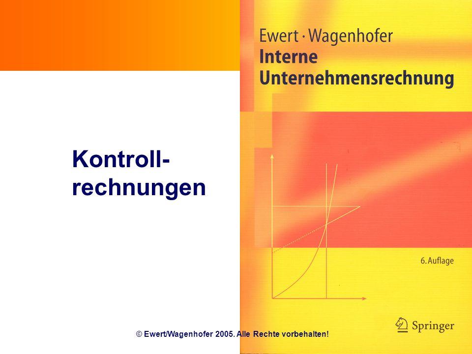© Ewert/Wagenhofer 2005. Alle Rechte vorbehalten!