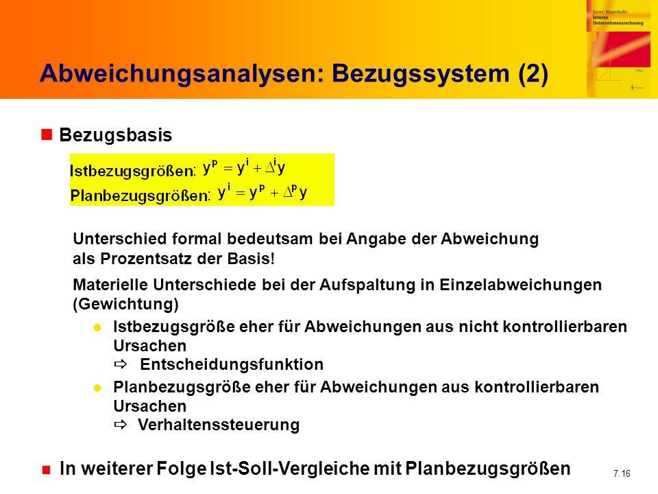 Abweichungsanalysen: Bezugssystem (2)