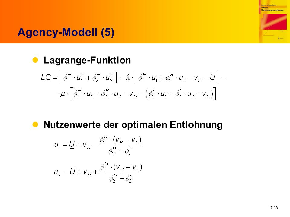 Agency-Modell (5) Lagrange-Funktion
