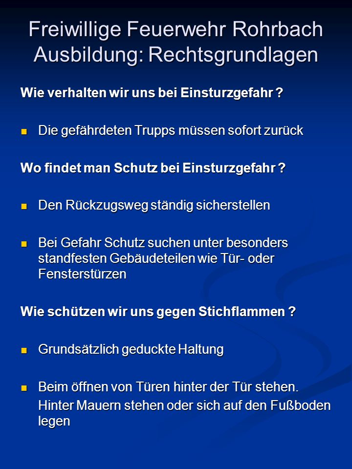 Freiwillige Feuerwehr Rohrbach Ausbildung: Rechtsgrundlagen