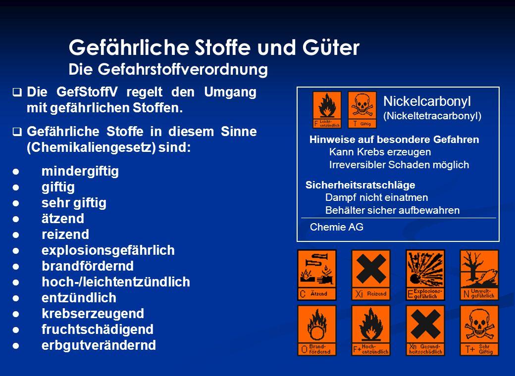 Gefährliche Stoffe und Güter