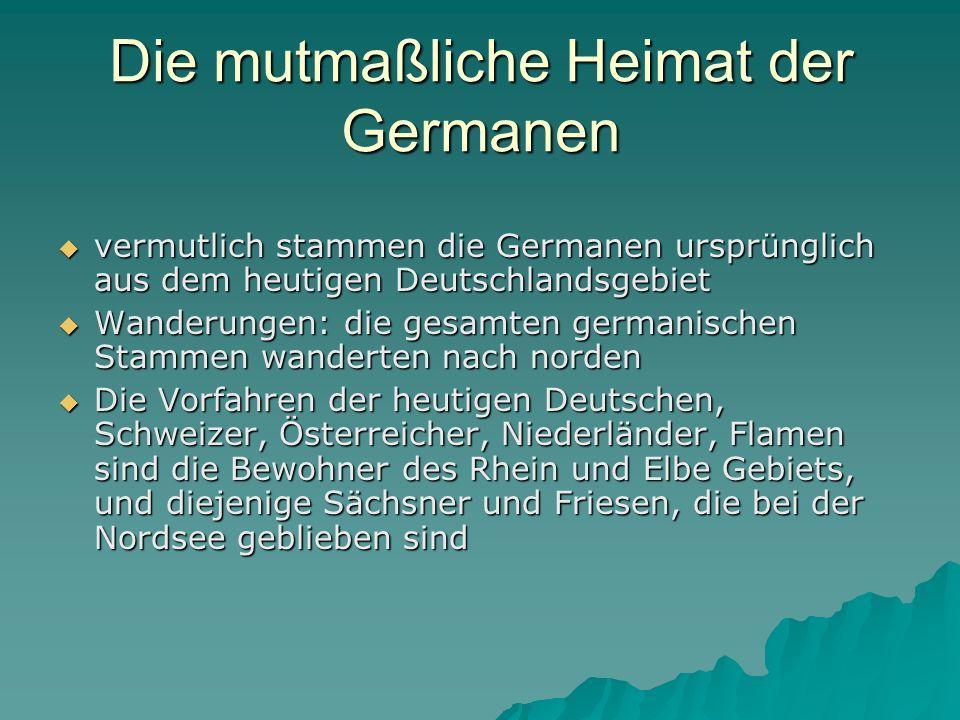 Die mutmaßliche Heimat der Germanen