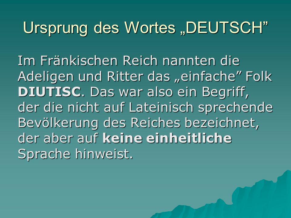 """Ursprung des Wortes """"DEUTSCH"""