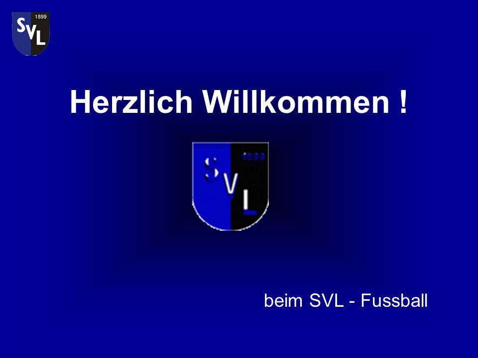 Herzlich Willkommen ! beim SVL - Fussball
