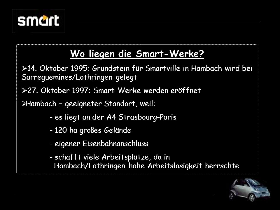 Wo liegen die Smart-Werke