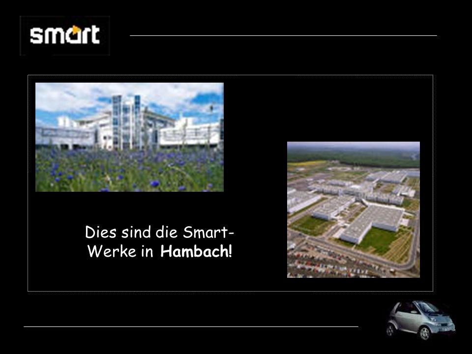 Dies sind die Smart-Werke in Hambach!