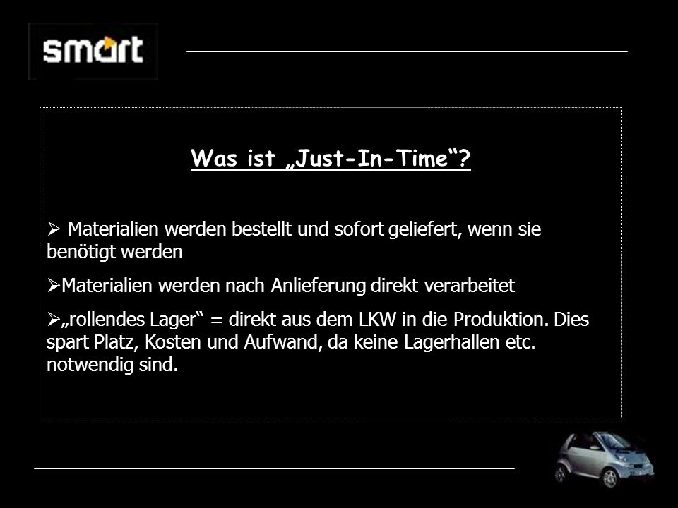 "Was ist ""Just-In-Time"