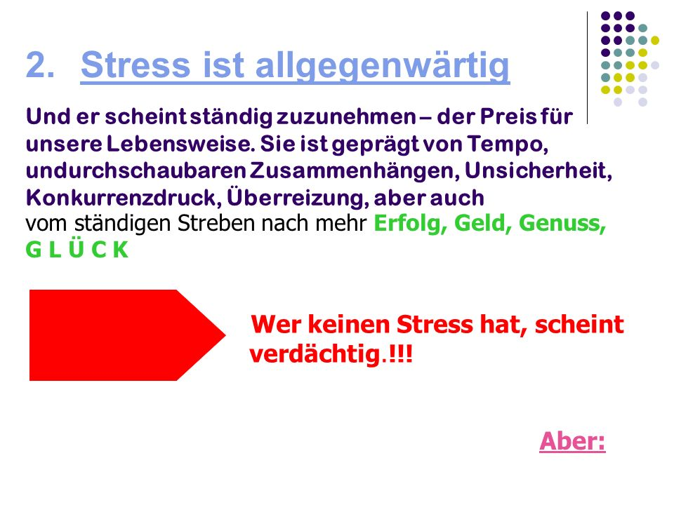 2. Stress ist allgegenwärtig