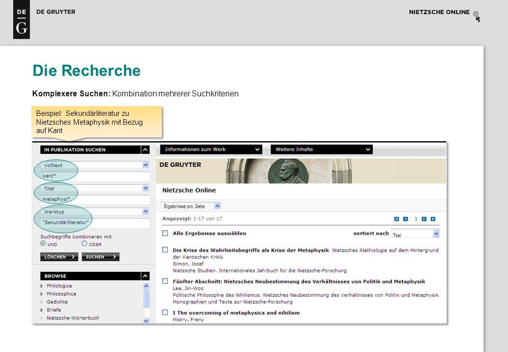 Die Recherche Komplexere Suchen: Kombination mehrerer Suchkriterien