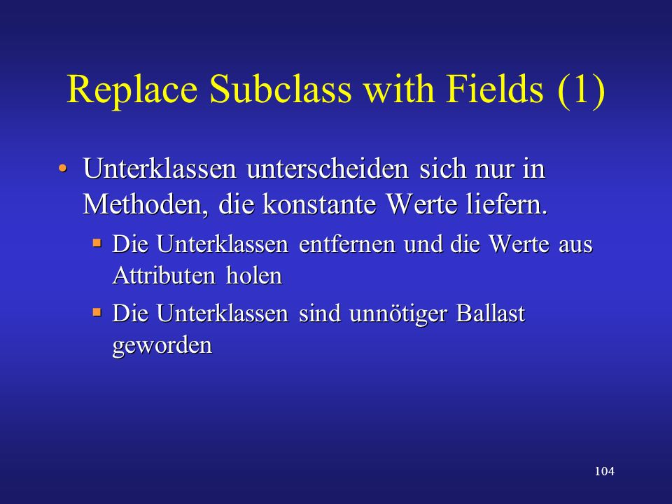 Replace Subclass with Fields (1)