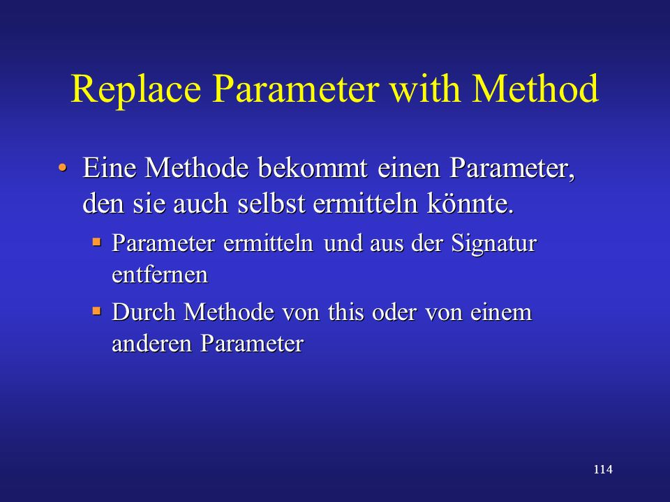 Replace Parameter with Method