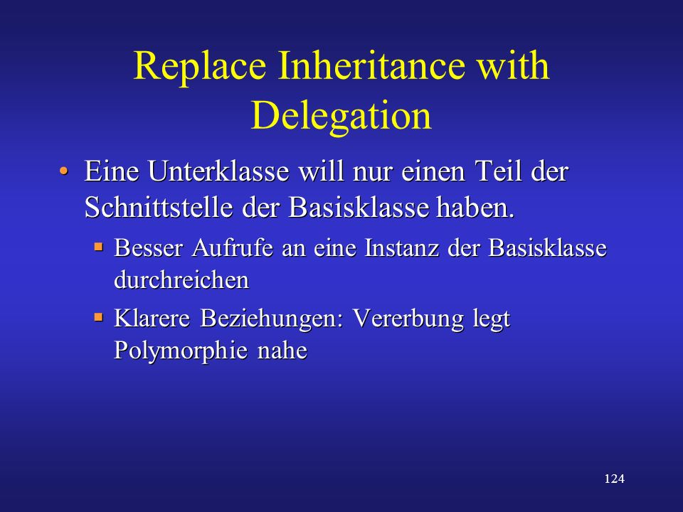 Replace Inheritance with Delegation
