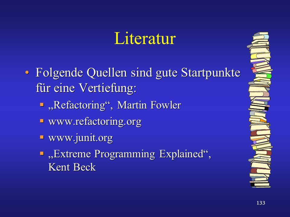 Literatur Folgende Quellen sind gute Startpunkte für eine Vertiefung: