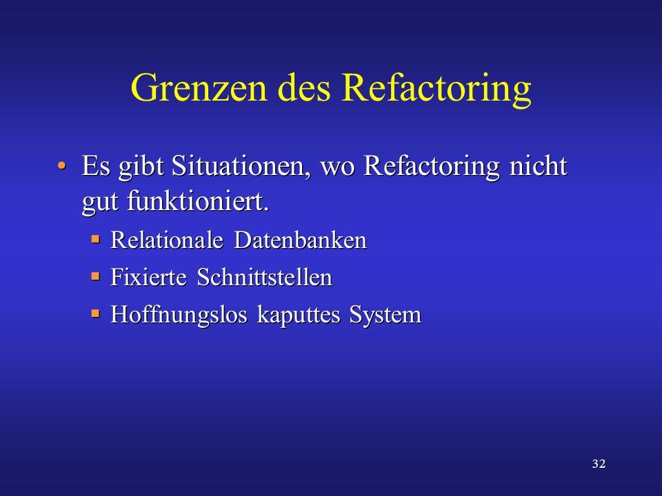 Grenzen des Refactoring